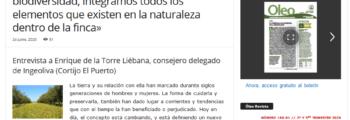 Oleo: Entrevista a Enrique de la Torre Liébana, consejero delegado de Ingeoliva (Cortijo El Puerto)